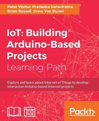Cover IoT: Building Arduino-Based Projects