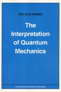 Cover The Interpretation of Quantum Mechanics