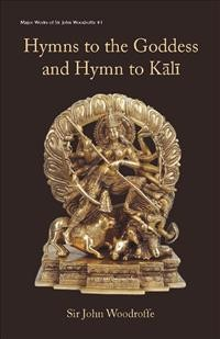 Cover Hymns to the Goddess and Hymn to Kālī