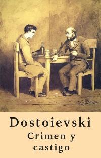 Cover Crimen y castigo (Clásicos de Fiódor Dostoievski)