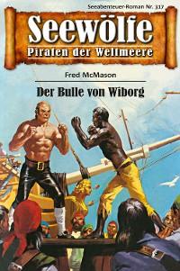 Cover Seewölfe - Piraten der Weltmeere 317