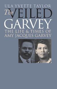 Cover The Veiled Garvey