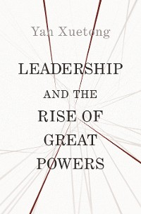 Cover Leadership and the Rise of Great Powers
