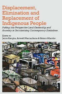 Cover Displacement, Elimination and Replacement of Indigenous People