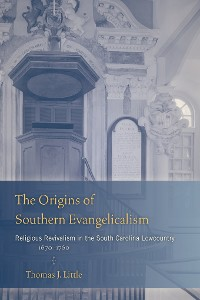 Cover The Origins of Southern Evangelicalism