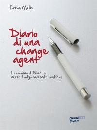 Cover Diario di una change agent. Il cammino di Bianca verso il miglioramento continuo