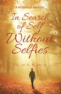 Cover In Search of Self Without Selfies