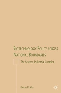 Cover Biotechnology Policy across National Boundaries
