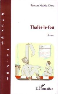 Cover Thales-le-fou