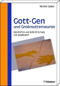 Cover Gott-Gen und Grossmutterneuron
