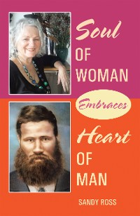 Cover Soul of Woman Embraces Heart of Man