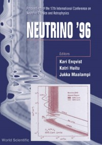 Cover Neutrino '96: Proceedings Of The 17th International Conference On Neutrino Physics And Astrophysics