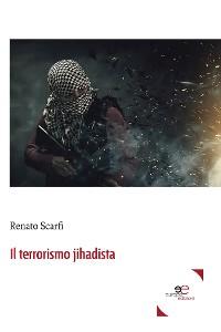Cover Il terrorismo jihadista
