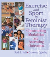 Cover Exercise and Sport in Feminist Therapy