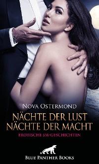Cover Nächte der Lust, Nächte der Macht! Erotische SM-Geschichten
