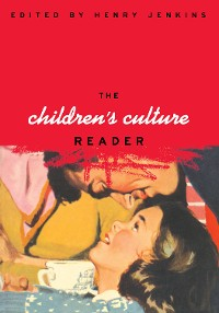 Cover The Children's Culture Reader