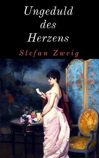 Cover Ungeduld des Herzens
