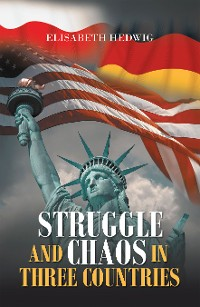 Cover Struggle and Chaos in Three Countries