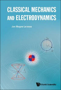Cover Classical Mechanics and Electrodynamics
