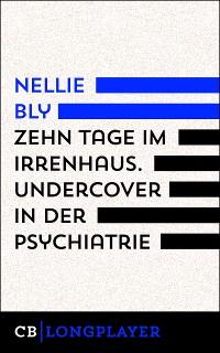 Cover Zehn Tage im Irrenhaus