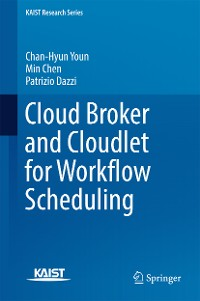 Cover Cloud Broker and Cloudlet for Workflow Scheduling
