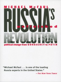 Cover Russia's Unfinished Revolution