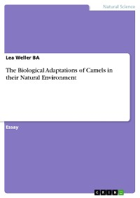 Cover The Biological Adaptations of Camels in their Natural Environment