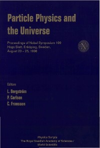 Cover Particle Physics And The Universe, Proceedings Of Nobel Symposium 109