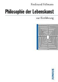 Cover Philosophie der Lebenskunst zur Einführung