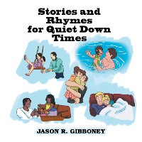 Cover Stories and Rhymes for Quiet Down Times