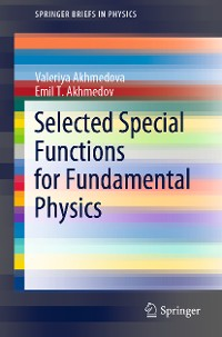 Cover Selected Special Functions for Fundamental Physics