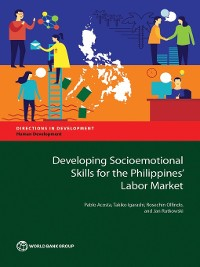 Cover Developing Socioemotional Skills for the Philippines' Labor Market