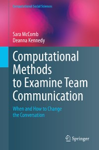 Cover Computational Methods to Examine Team Communication