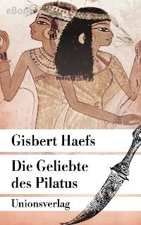 Cover Die Geliebte des Pilatus