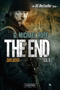 Cover ZUFLUCHT (The End 3)