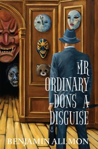 Cover Mr Ordinary Dons a Disguise