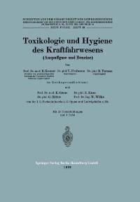 Cover Toxikologie und Hygiene des Kraftfahrwesens (Auspuffgase und Benzine)