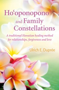 Cover Ho'oponopono and Family Constellations