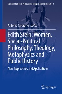 Cover Edith Stein: Women, Social-Political Philosophy, Theology, Metaphysics and Public History