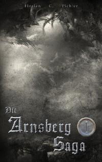 Cover Die Arnsberg Saga 1