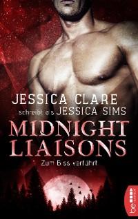 Cover Midnight Liaisons - Zum Biss verführt