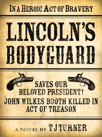 Cover Lincoln's Bodyguard