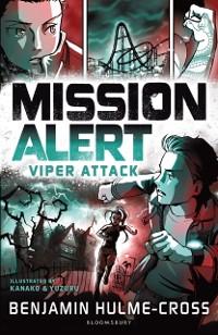 Cover Mission Alert: Viper Attack