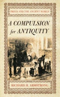 Cover A Compulsion for Antiquity