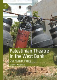 Cover Palestinian Theatre in the West Bank