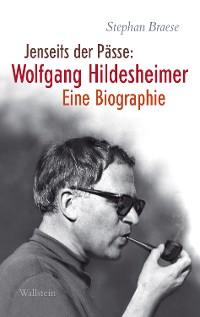 Cover Jenseits der Pässe: Wolfgang Hildesheimer