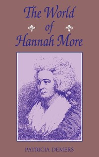 Cover The World Of Hannah More