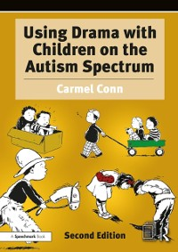 Cover Using Drama with Children on the Autism Spectrum
