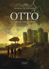 Cover OTTO. L'abisso di Castel del Monte