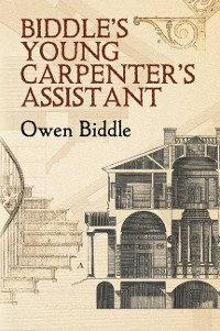 Cover Biddle's Young Carpenter's Assistant